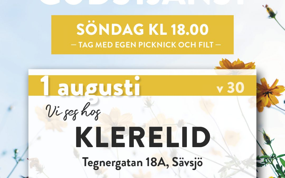 Sommargudstjänst – i Klerelids trädgård – 1 augusti